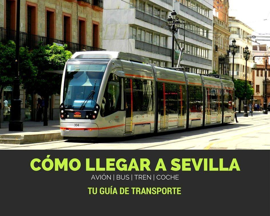 Cómo llegar a Sevilla y moverte por la ciudad - Los viajes de Margalliver