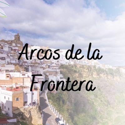 Arcos de la Frontera, la puerta de entrada a los pueblos blancos de Cádiz
