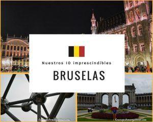 Bruselas, nuestros 10 imprescindibles