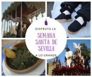 Semana Santa en Sevilla, disfrútala a lo grande