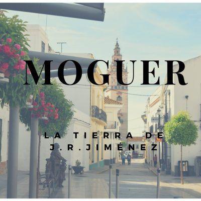 Qué ver en Moguer, la tierra de Juan Ramón Jiménez