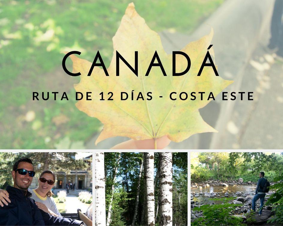 Ruta de 12 días por la costa este de Canadá - Los viajes de Margalliver