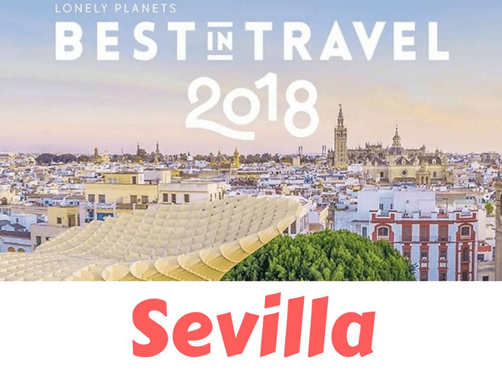 Mejor ciudad para visitar en 2018, Sevilla - Los viajes de margalliver
