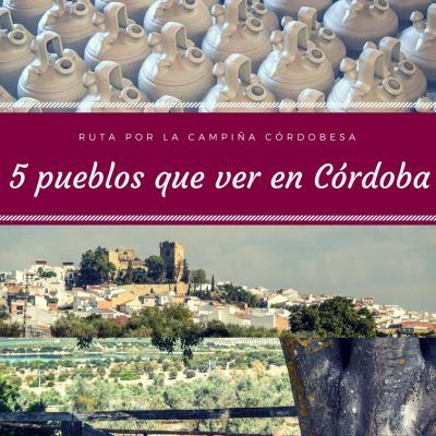 5 pueblos que visitar a una hora de Córdoba