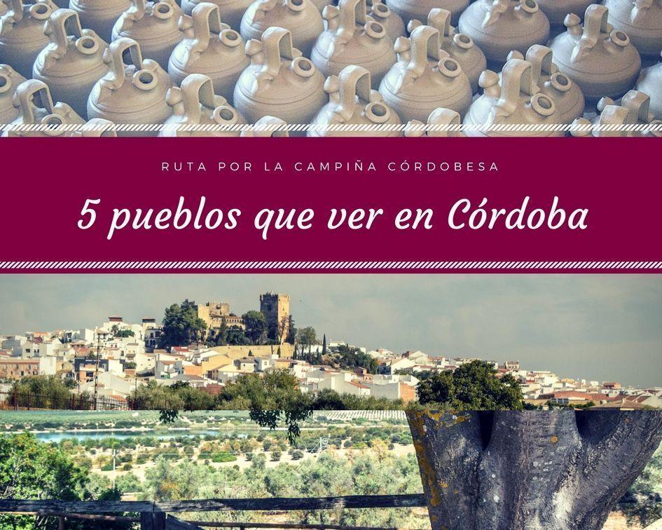 Portada 5 pueblos que ver en Córdoba - Los viajes de Margalliver