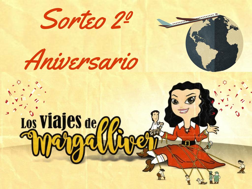 sorteo segundo aniversario del blog - Los viajes de Margalliver