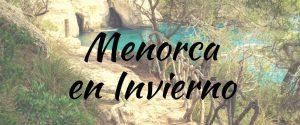 Qué ver en Menorca en Invierno