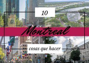 10 cosas que hacer en Montreal