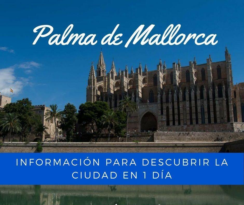 Palma de Mallorca, que ver en un día - Los viajes de Margalliver