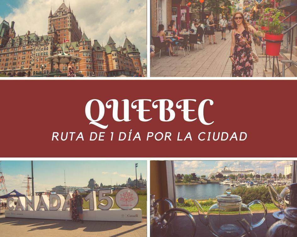 Que ver en Quebec en un día - Los viajes de Margalliver