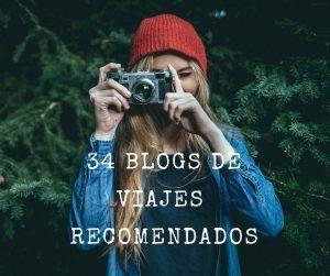 Los 34 blogs de viajes que te recomendamos