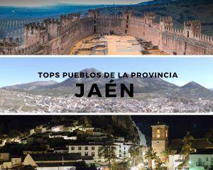 Top pueblos de Jaén para conocer a fondo la provincia