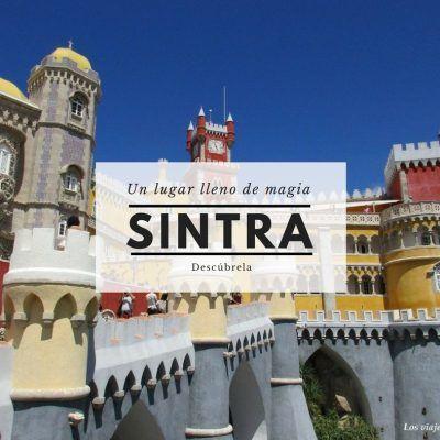 Que ver en Sintra, un lugar lleno de magia