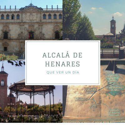 Que ver en Alcalá de Henares en un día