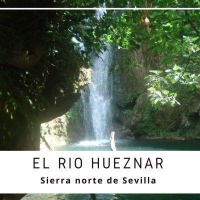 El río Hueznar, en la Sierra Norte de Sevilla