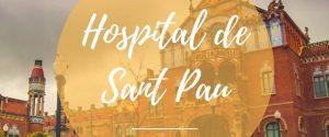 Visitar el recinto modernista del hospital de Sant Pau en Barcelona