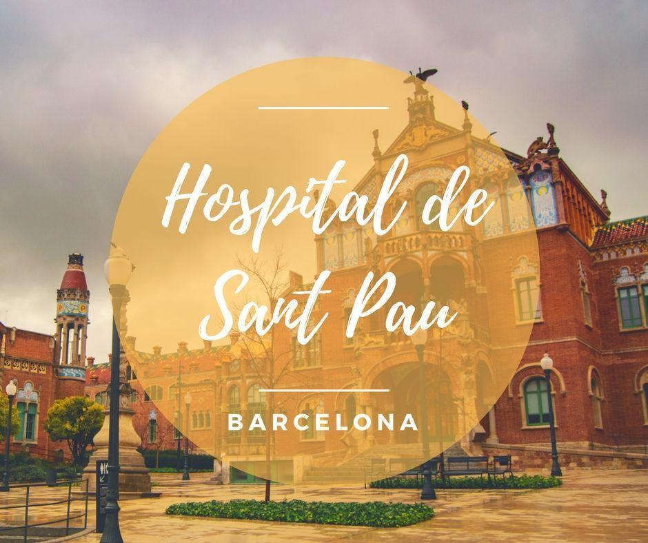 visitar el Hospital de Sant Pau en Barcelona - Los viajes de Margalliver