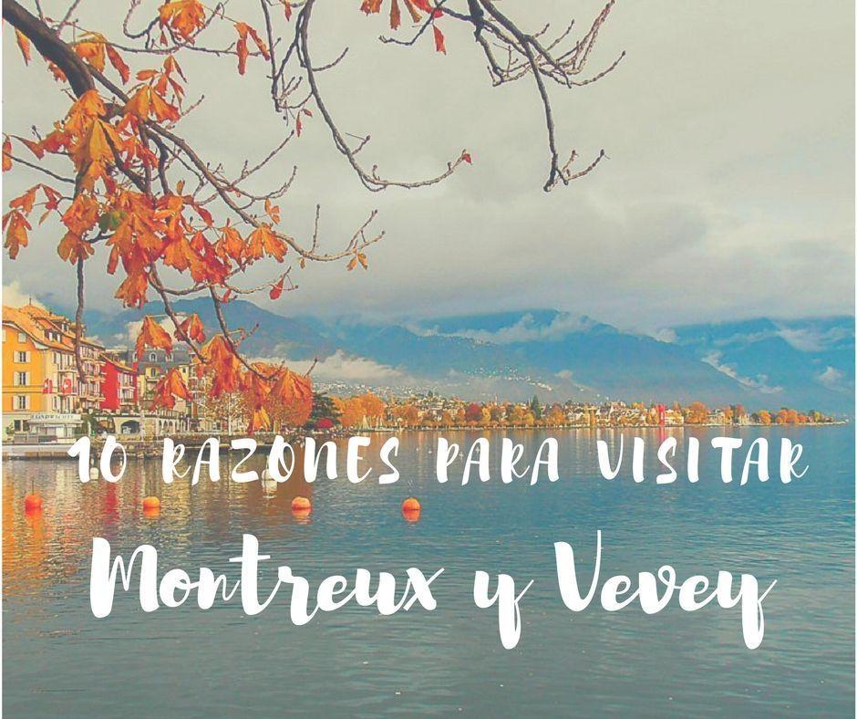 Visitar Montreux - Los viajes de Margalliver