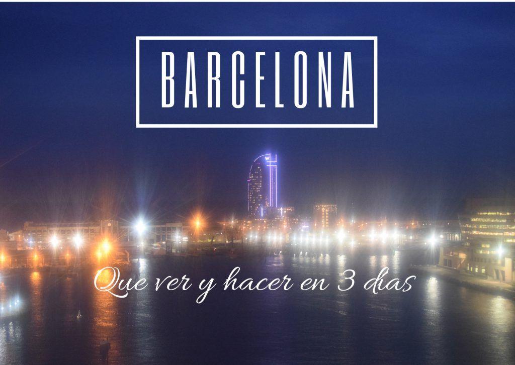 Barcelona de noche, que ver en barcelona en 3 días - Los viajes de Margalliver