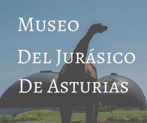 Visita al Museo del jurásico de Asturias - Los viajes de Margalliver