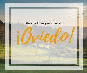 Qué ver en Oviedo en dos días