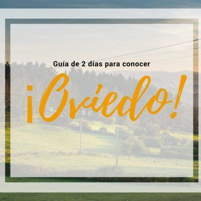 Qué ver en Oviedo en 2 días