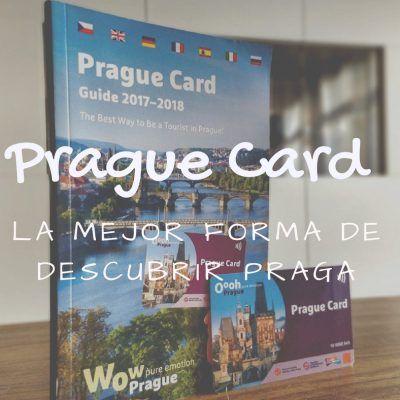 Prague Card, la mejor forma de descubrir Praga