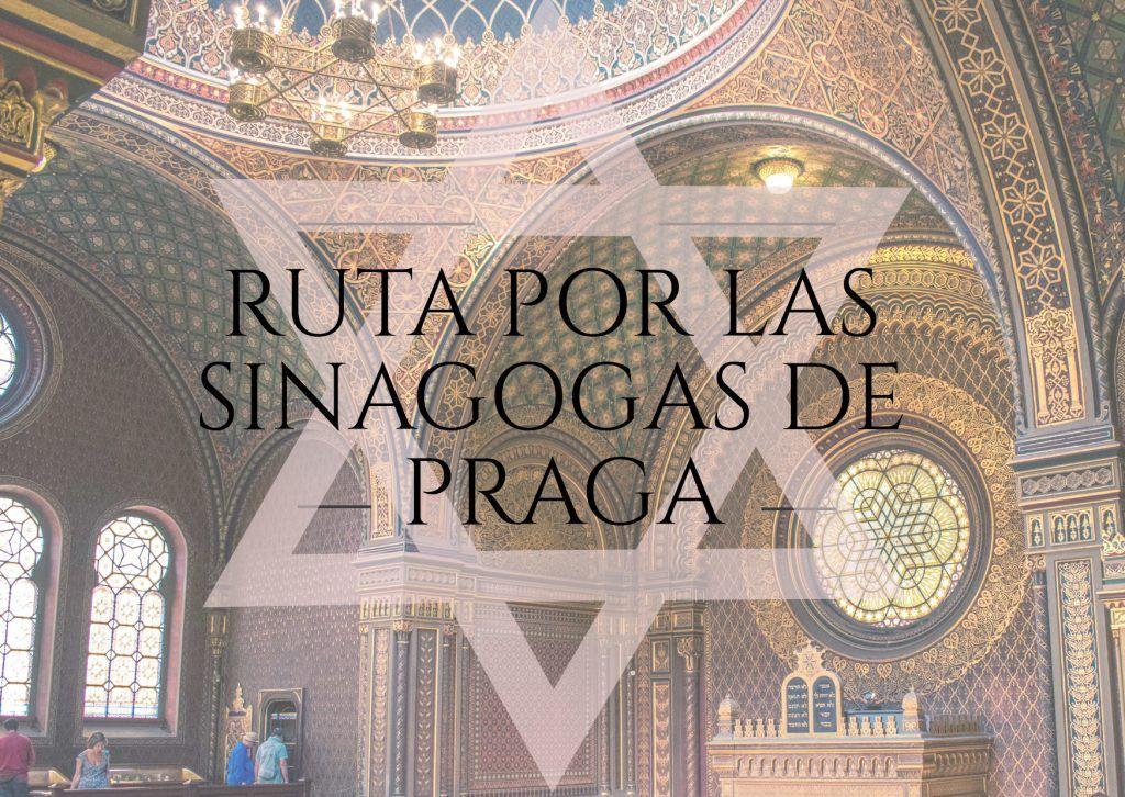 Ruta por las sinagogas de Praga - Los viajes de Margalliver