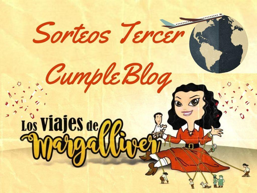 Sorteos tercer aniversario los viajes de margalliver