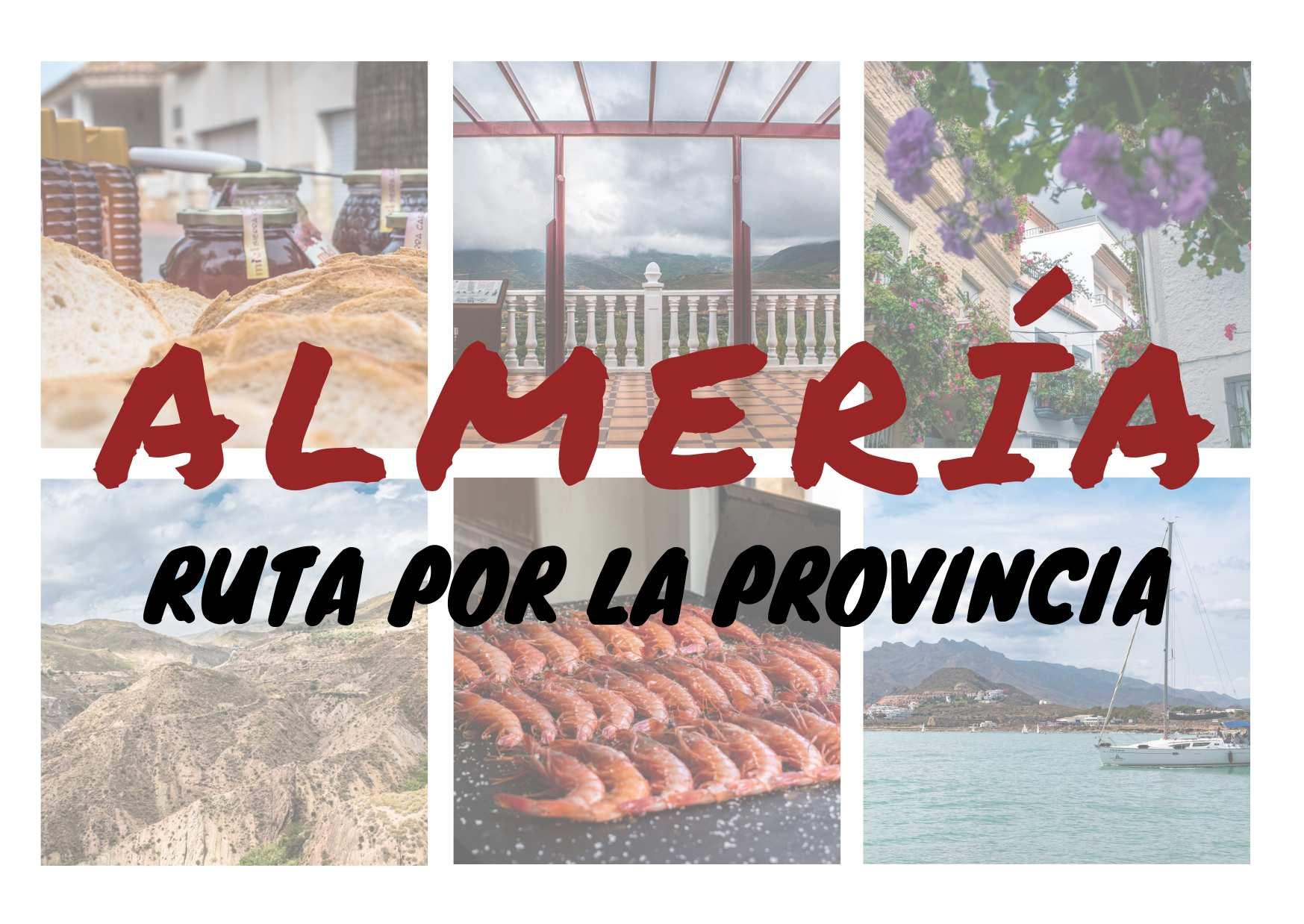Ruta por la provincia de Almería - Los viajes de Margalliver