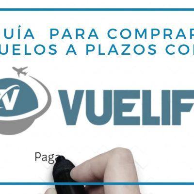 Comprar vuelos a plazos con Vuelify, tu guía completa