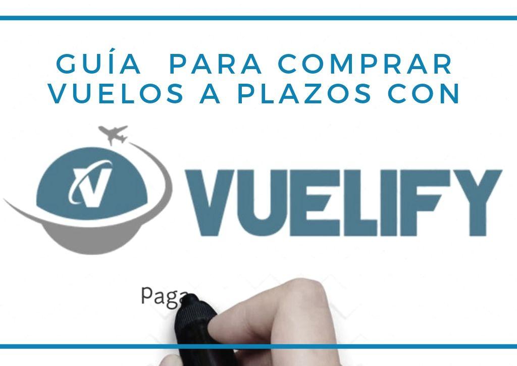 Guía de Vuelify, tu web para comprar vuelos a plazos - Los viajes de Margalliver