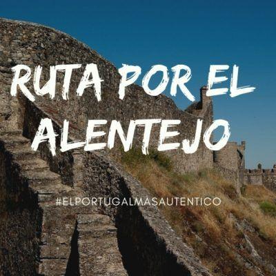 Descubriendo el Alentejo, el Portugal más auténtico