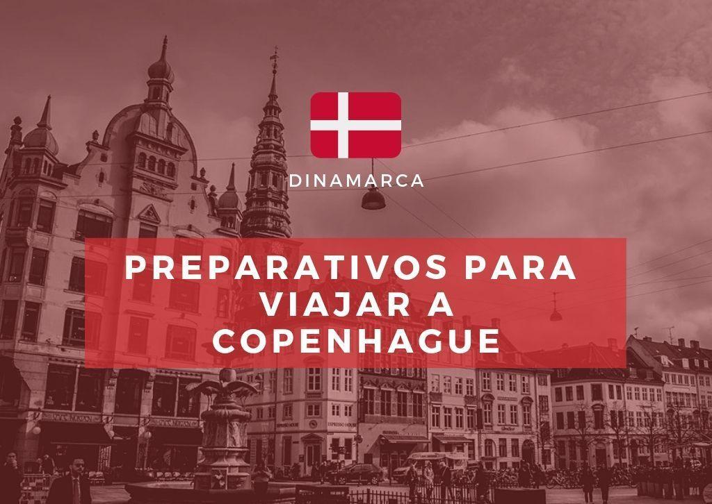 Preparativos para viajar a Copenhague - Los viajes de Margalliver