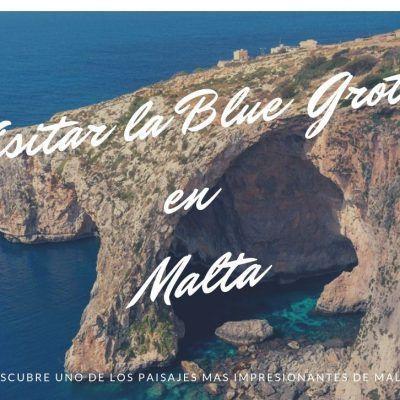 Visitar la Blue Grotto o Gruta Azul en Malta