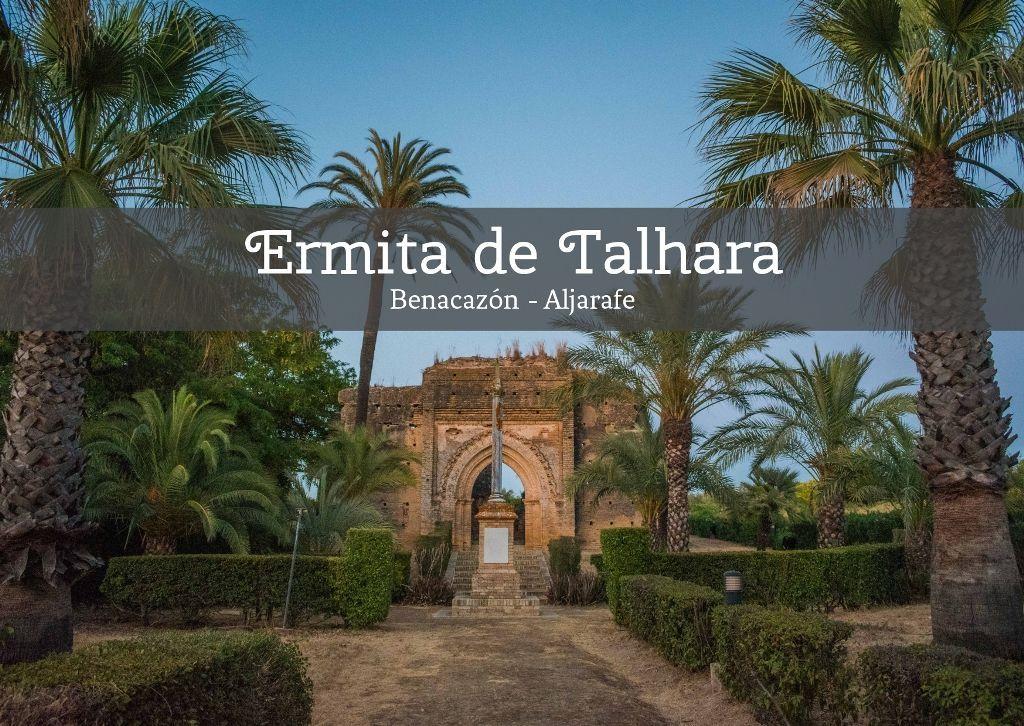 La Ermita de Talhara en Castilleja de Talhara, Benacazón - Los Viajes de Margalliver
