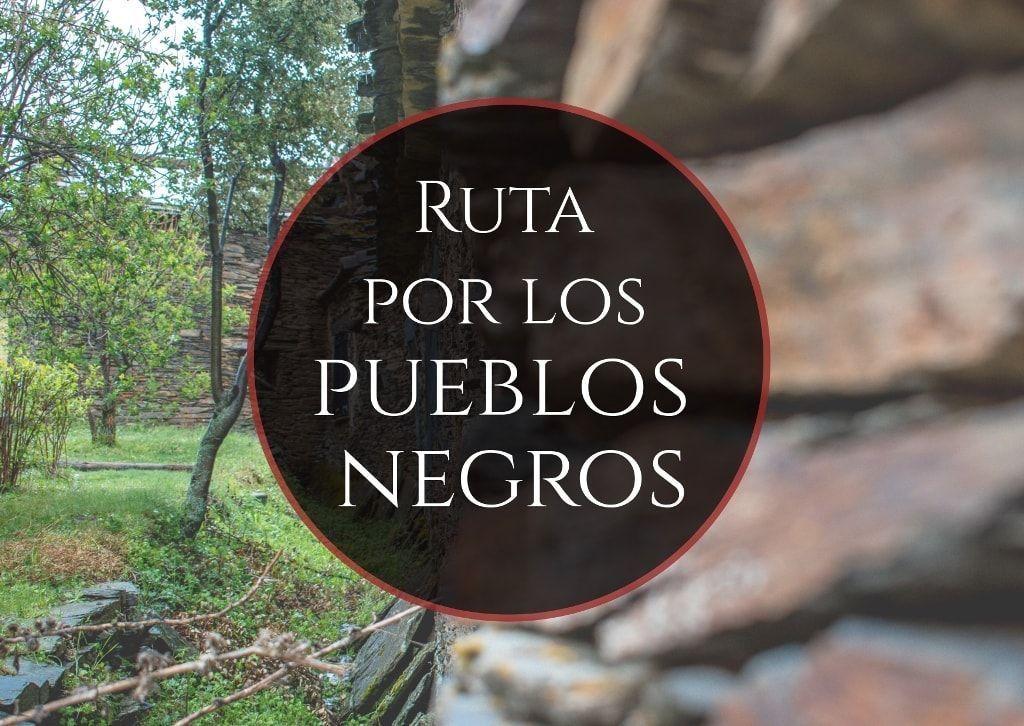 Ruta por los pueblos negros de Guadalajara - Los Viajes de Margalliver