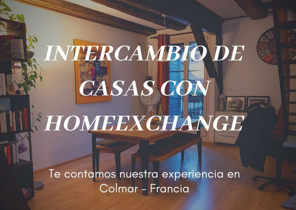 Intercambio de casas con HomeExchange, nuestra experiencia - Los viajes de Margalliver