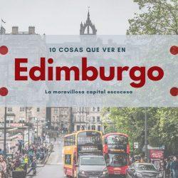 10 cosas que ver en Edimburgo