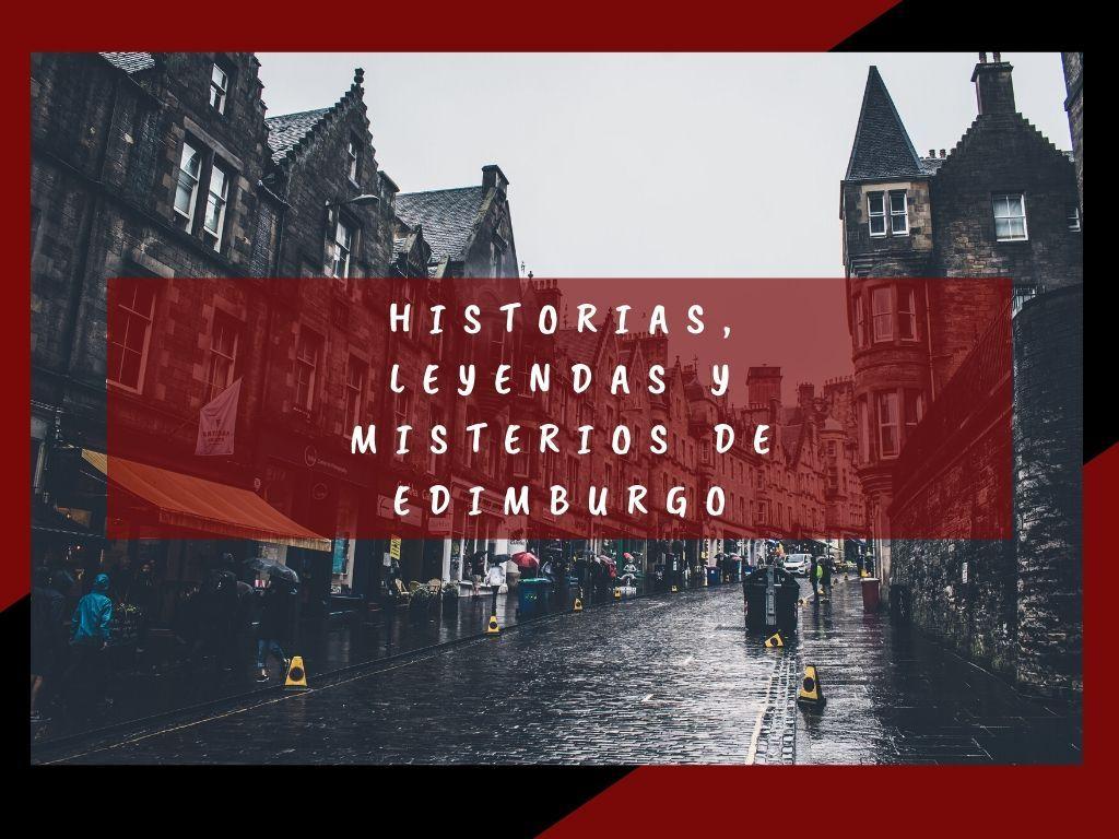 Historias, leyendas y misterios de Edimburgo - Los viajes de Margalliver