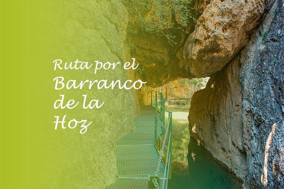 Ruta por el Barranco de la Hoz en Calomarde, Teruel - Los viajes de Margalliver