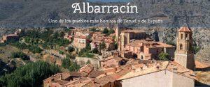 Qué ver en Albarracín ¿El pueblo más bonito de Teruel?