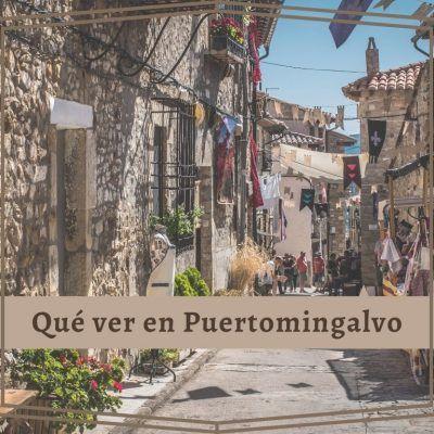 Qué ver en Puertomingalvo, en la provincia de Teruel
