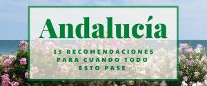 15 sitios que visitar en Andalucía cuando todo esto pase