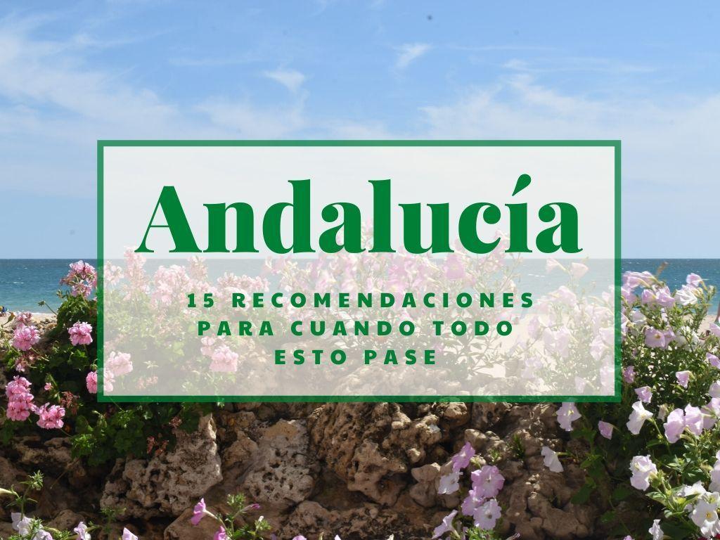 15 lugares que visitar en Andalucia - Los viajes de Margalliver