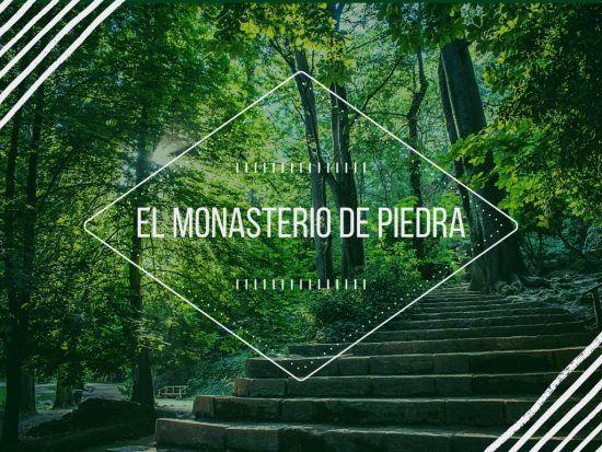 Monasterio de Piedra en Zaragoza - Los Viajes de Margalliver