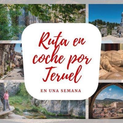 Ruta en coche por Teruel de una semana