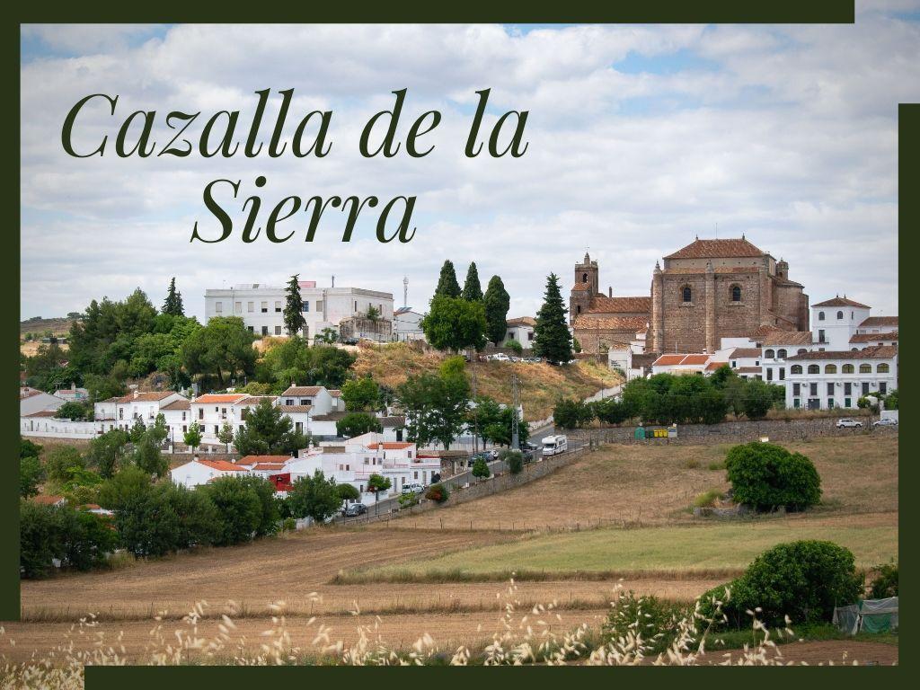 Qué ver en Cazalla de la Sierra - Los viajes de Margalliver