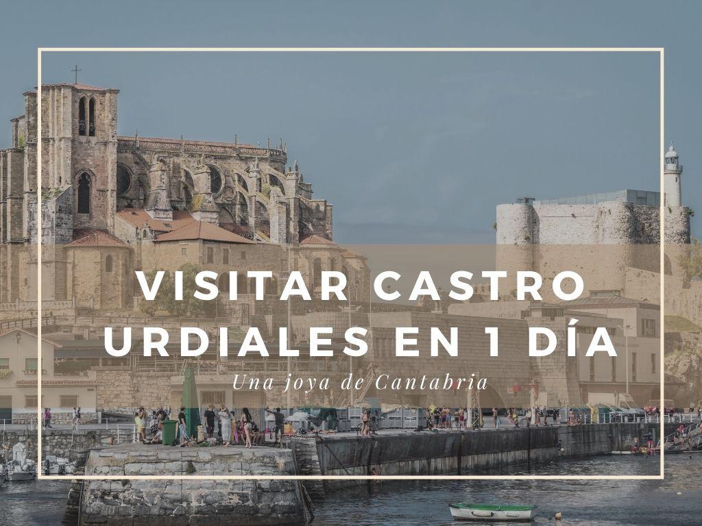Visitar Castro Urdiales en un día - Los viajes de Margalliver