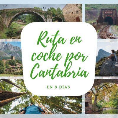 Ruta en coche por Cantabria en 8 días